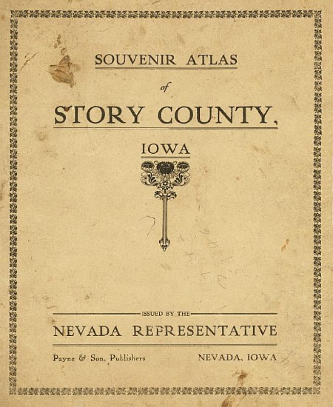 1908 Souvenir Atlas Of Story County Iowa Ames Historical Society